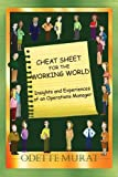Cheat Sheet for the Working World, Odette Murat, 1425754775