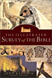 img - for The Illustrated Survey of the Bible book / textbook / text book