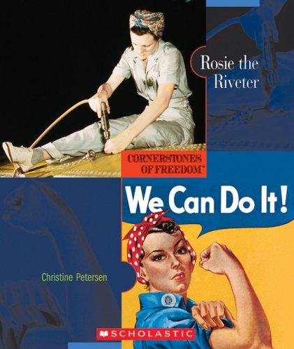 Read Online Rosie the Riveter (Cornerstones of Freedom Second Series) pdf epub