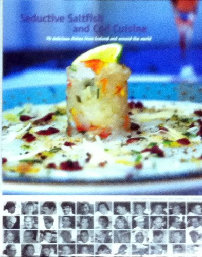 - Seductive Saltfish and Cod Cuisine: 70 Delicious Cod and Saltfish Dishes from Iceland and Around the World