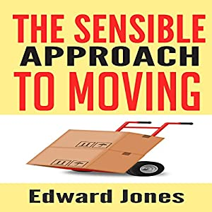 The Sensible Approach to Moving Audiobook
