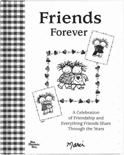 Friends Forever (Friendship Poems For Best Friends Forever)