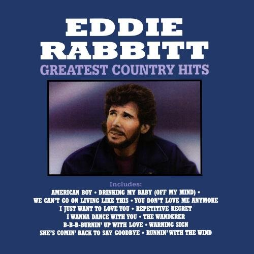 Eddie Rabbitt - Greatest Country Hits by Curb