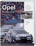 Opel - Motorsport mit Tradition.