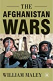 The Afghanistan Wars, William Maley, 0333802918