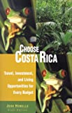 Choose Costa Rica for Retirement, John Howells, 0762724064