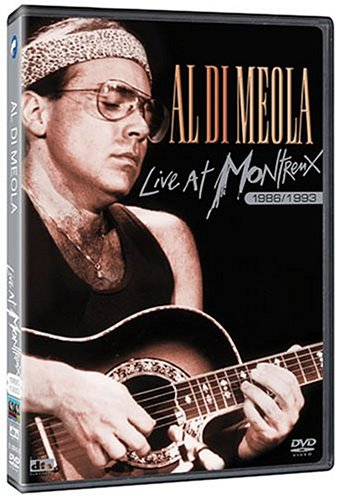 Al Di Meola - Live at Montreux 1986/1993 by Eagle Rock Ent