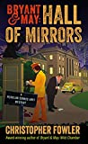 img - for Bryant & May: Hall of Mirrors: A Peculiar Crimes Unit Mystery book / textbook / text book