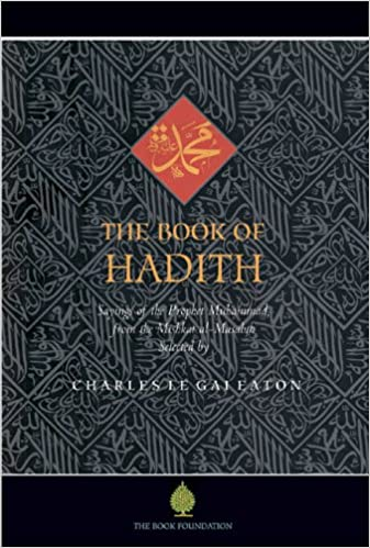 Amazon the book of hadith sayings of the prophet muhammad from the book of hadith sayings of the prophet muhammad from the mishkat al masabih 1st edition by charles le gai eaton fandeluxe Image collections