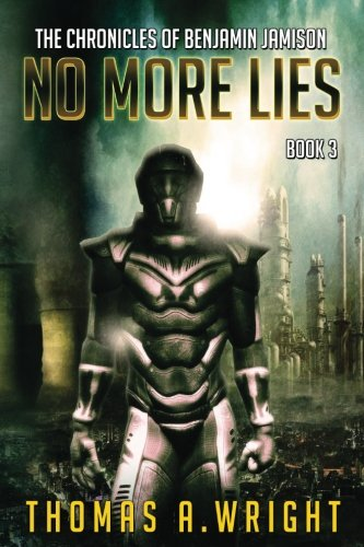 The Chronicles of Benjamin Jamison No More LIes Book 3 pdf