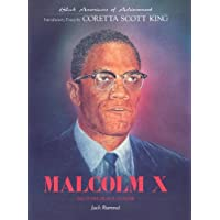 Malcolm X : Militant Black Leader : Black Americans of Achievement