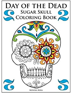 Amazoncom Day of the Dead Sugar Skull Coloring Book
