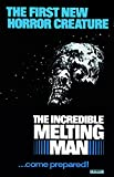 The Incredible Melting Man - 1977 - Movie Poster