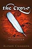 """The Crow - The Third Book of Pellinor"" av Alison Croggon"