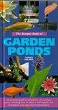 The Bumper Book of Garden Ponds