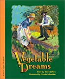 Vegetable Dreams/Sueno de Verduras, Dawn Jeffers, 0970110758