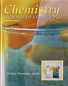 Chemistry: Science of Change by David W. Oxtoby (2002-06-21)