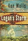 Logan's Storm, Ken Wells, 0375505253