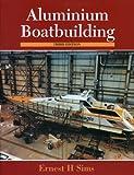: Aluminum Boatbuilding