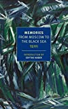 Memories: From Moscow to the Black Sea (New York Review Books Classics)