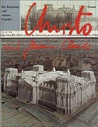 Christo und Jeanne- Claude. Der Reichstag und urbane Projekte (3 7913 1307 X)