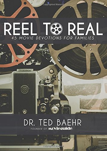 Reel to Real: 45 Movie Devotions for Families PDF