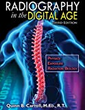 img - for Radiography in the Digital Age: Physics - Exposure - Radiation Biology - Third Edition book / textbook / text book