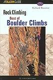 Best of Boulder Rock Climbing, Richard Rossiter, 158592122X
