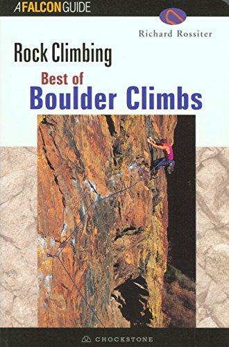 Best Of Boulder Rock Climbing (Regional Rock Climbing Series)