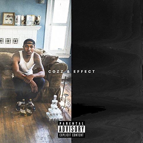 Cozz & Effect [Explicit]
