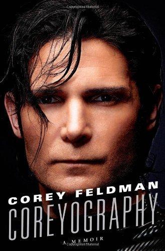 Coreyography by Feldman, Corey (2013) Hardcover