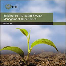 Book Building an ITIL-based service management department (Business) by Malcolm Fry (1-Jun-2008)