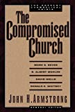 img - for The Compromised Church book / textbook / text book