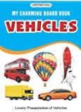 Vehicles (My Charming Board Book)