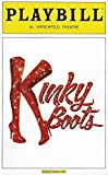 Kinky Boots Playbill May 2013 on Broadway Al Hirschfield Theatre Book by Harvey Fierstein Music & Lyrics by Cyndi Lauper Directed and Choreographed by Jerry Mitchell With Stark Sands Billy Porter Annaleigh Ashford Celina Carvajal Daniel Stewart Sherman Marcus Neville