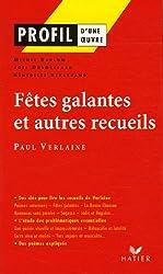 Fêtes galantes et autres recueils : Poèmes saturniens, Romances sans paroles, Sagesse, Jadis et Naguère