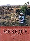 Couleurs et lumières du Mexique