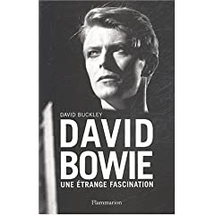 David Bowie : Une étrange fascination (Biographie)