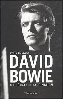 David Bowie : Une étrange fascination par Buckley