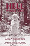 Hell Minus One: My Story of Deliverance From Satanic Ritual Abuse and My Journey to Freedom