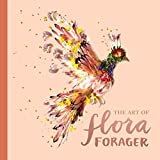 #7: The Art of Flora Forager