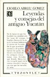 img - for Leyendas y consejas del antiguo Yucat n (Spanish Edition) book / textbook / text book