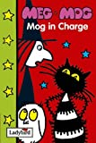 Meg and Mog: Mog in Charge (Meg and Mog Books)
