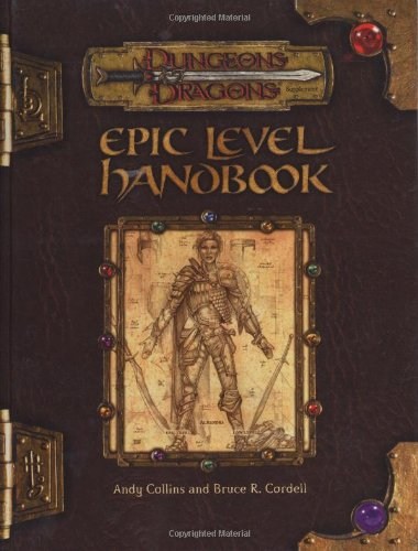 Epic Level Handbook: Dungeons & Dragons Rulebook (D&D Rules Expansion)