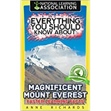 Everything You Should Know About: Magnificent Mount Everest