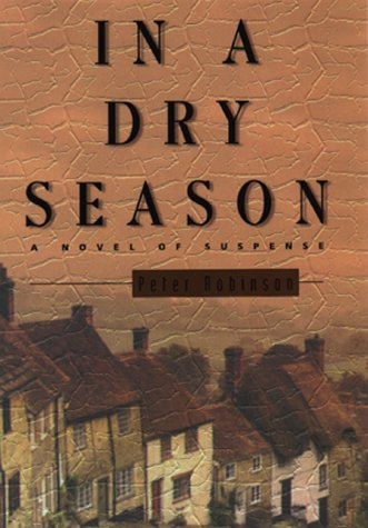 In A Dry Season  Inspector Banks Novels