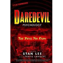 Daredevil Psychology: The Devil You Know (Popular Culture Psychology)