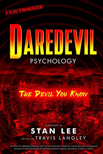 Daredevil Psychology: The Devil You Know (Popular Culture Psychology Book 8) (English Edition)