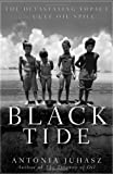 Black Tide, Antonia Juhasz, 0470943378