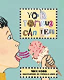 Your Tongue Can Tell, Vicki Cobb, 0761314733